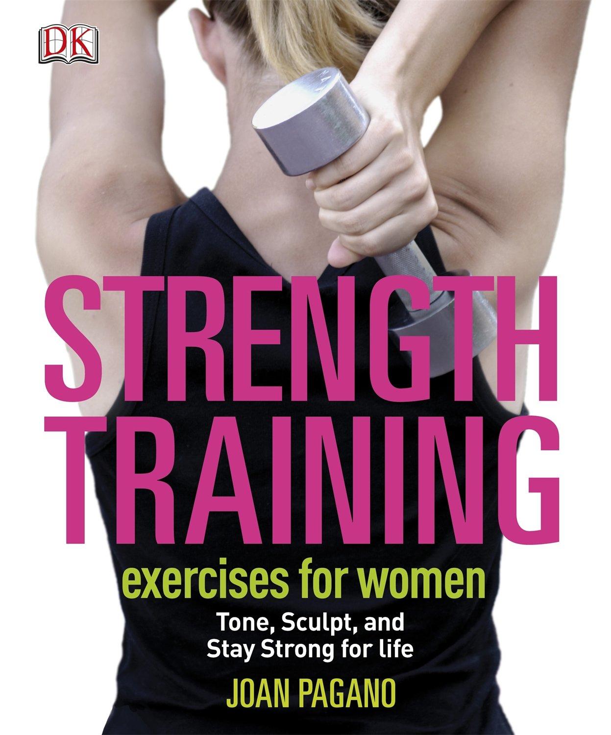 Joan Pagano: Strength Training for Women