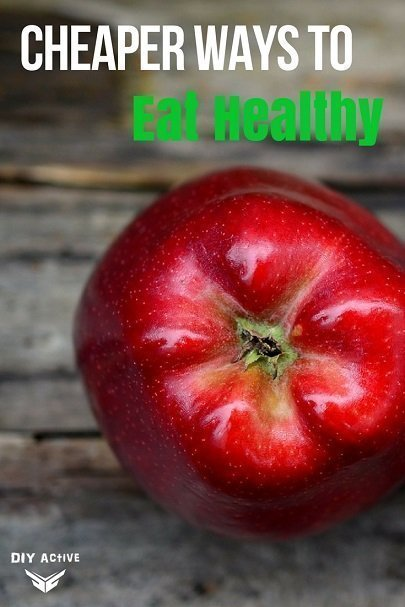 Cheaper Ways to Eat Healthy At Home