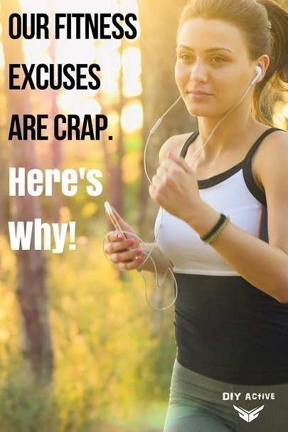 Our Fitness Excuses are Crap and Here's Why!