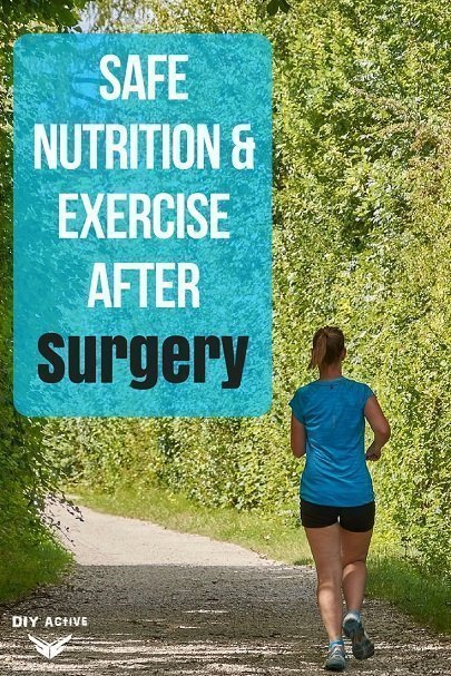 Safe Nutrition & Exercise after Surgery