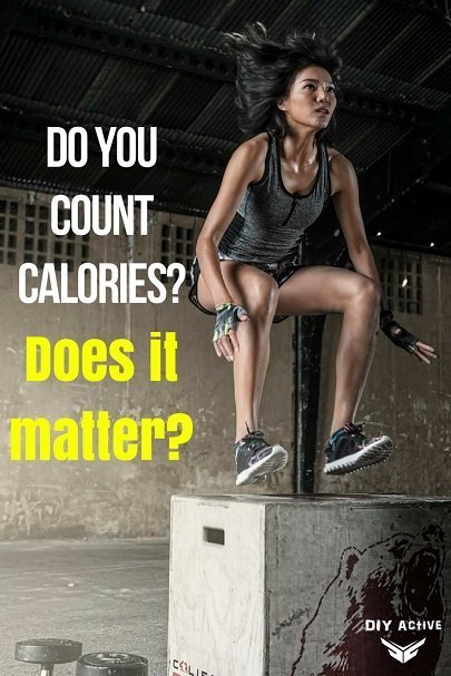 Do You Count Calories Does It Matter