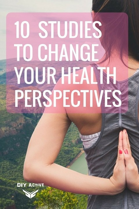 10 Recent Studies to Change Your Health Perspectives