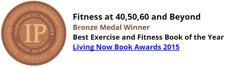 Fitness at 40, 50, 60 and Beyond Fitness Book