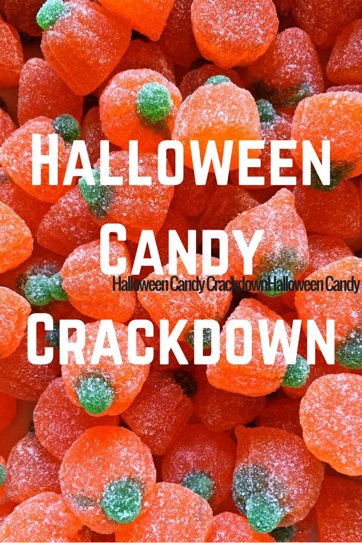 Halloween Candy Crackdown