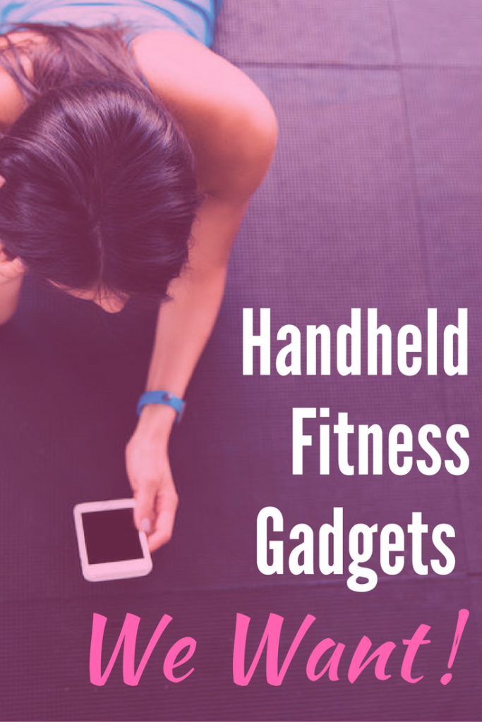 Handheld Fitness Gadgets We Want