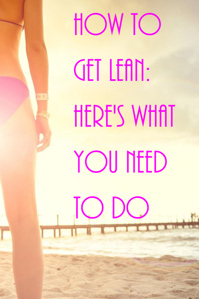 How To Get Lean For Pinterest