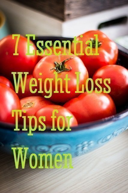 7 Essential Weight Loss Tips for Women Food