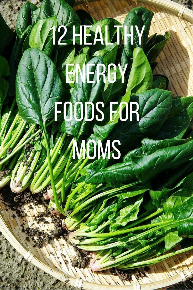 12 Healthy Energy Foods for Moms