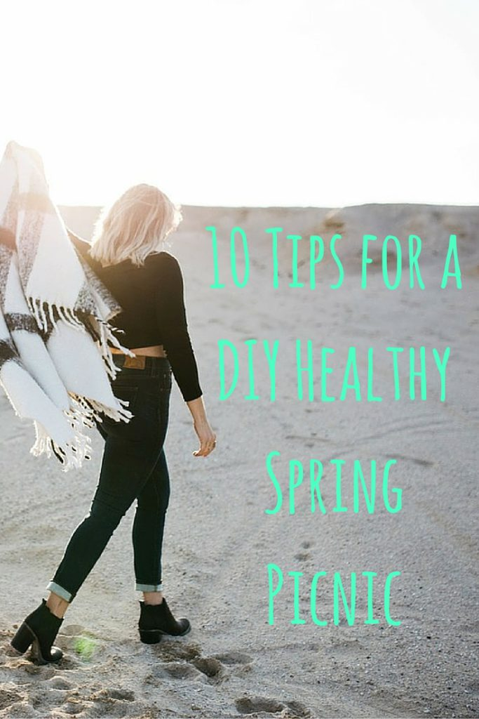 10 Tips for a DIY Healthy Spring Picnic