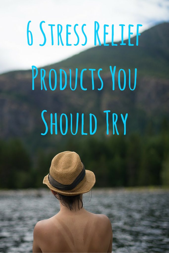 6 Stress Relief Products You Should Try