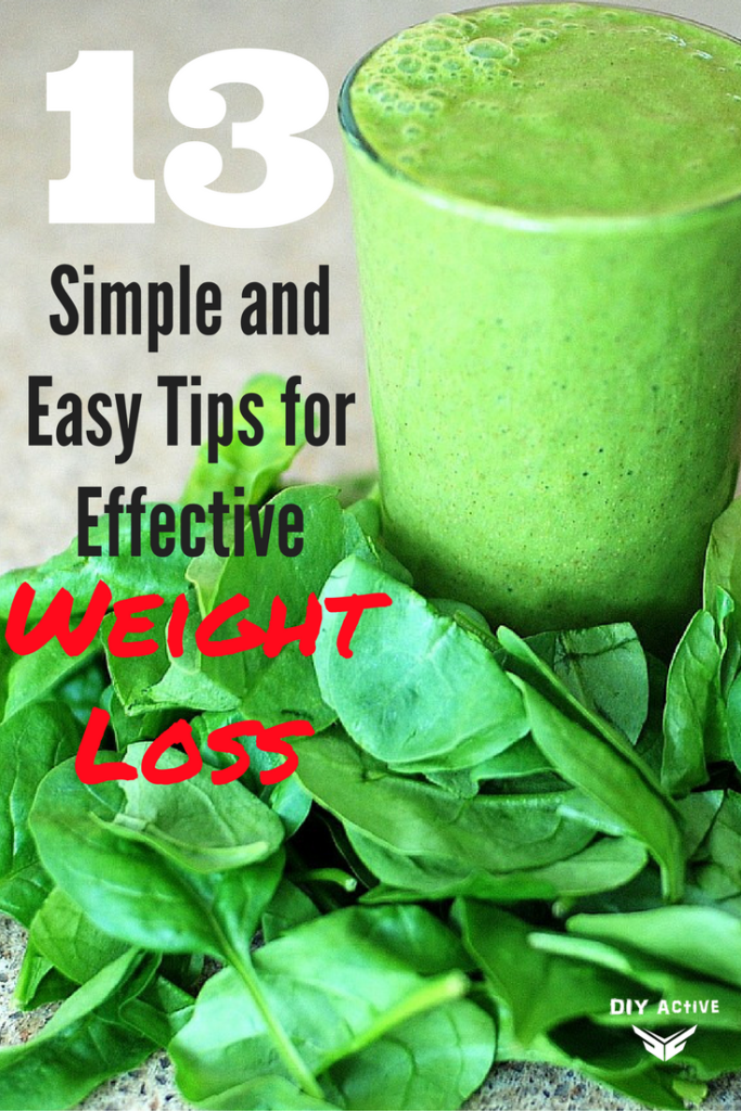 13 Simple And Easy Tips For Effective Weight Loss