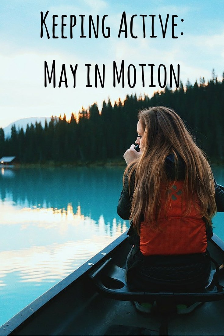 Keeping Active- May in Motion