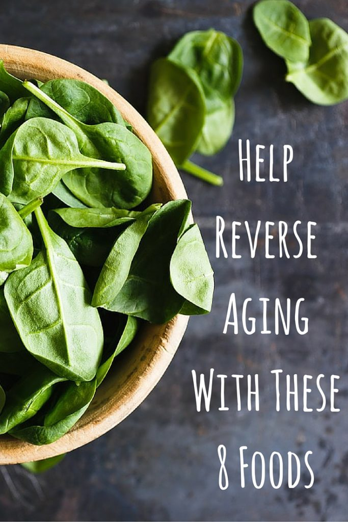 Help Reverse Aging With These 8 Foods