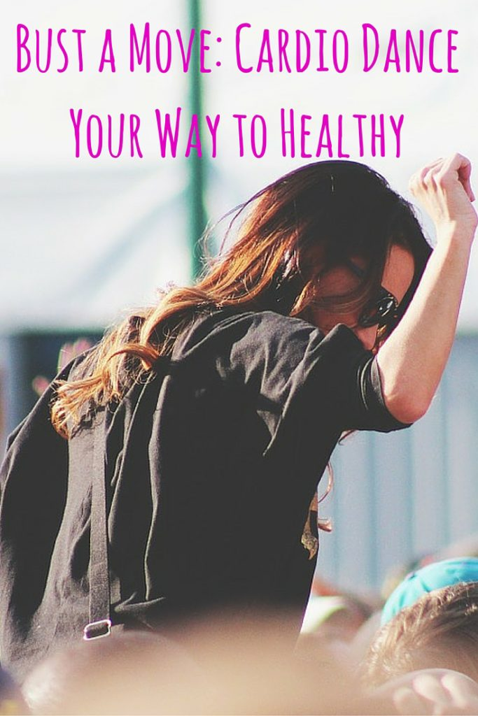 Bust a Move- Cardio Dance Your Way to Healthy