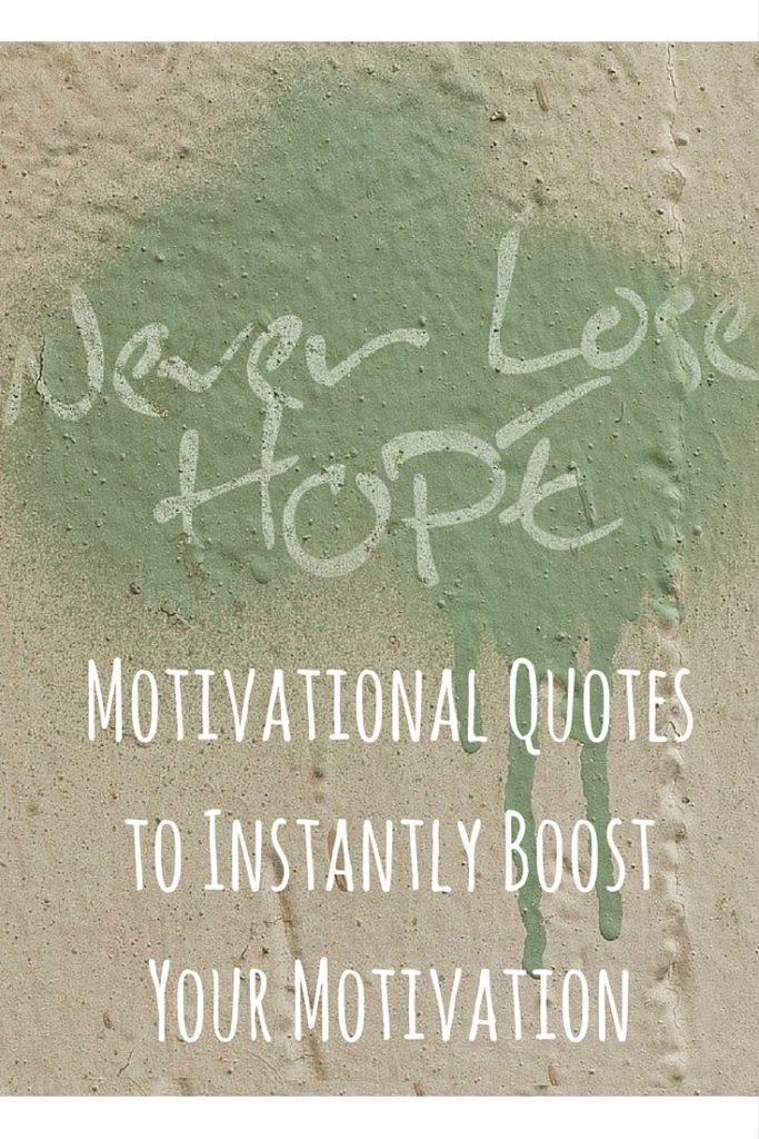 Motivational Quotes to Instantly Boost Your Motivation