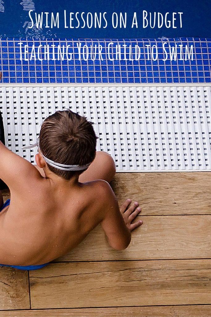 Swim Lessons on a Budget Teaching Your Child to Swim