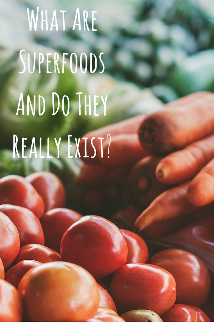 What Are Superfoods And Do They Really Exist-