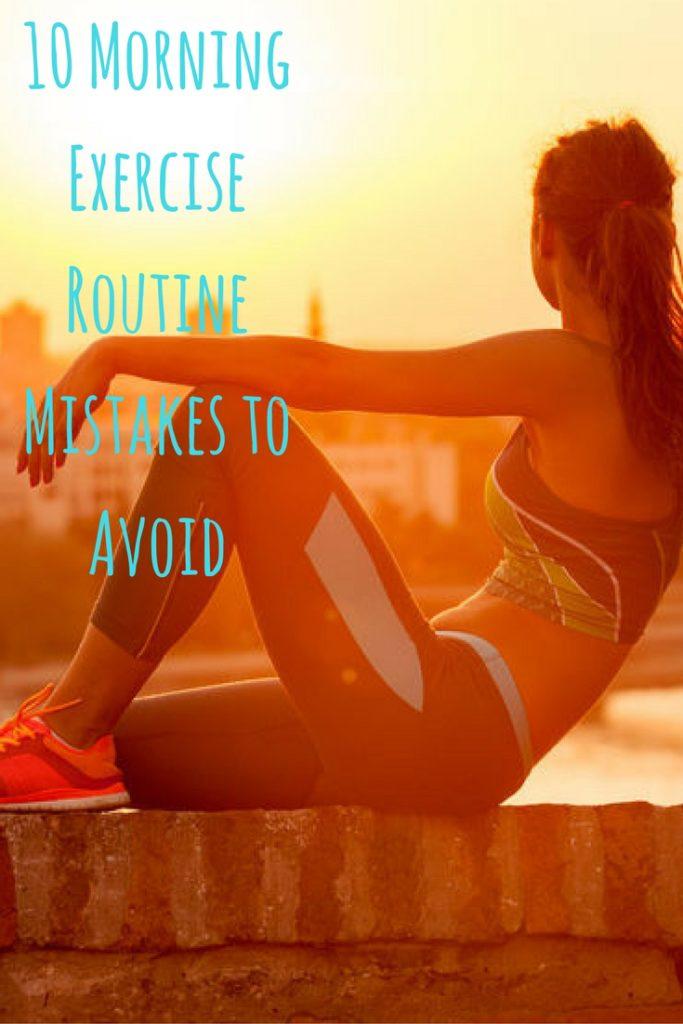 10 Morning Exercise Routine Mistakes to Avoid