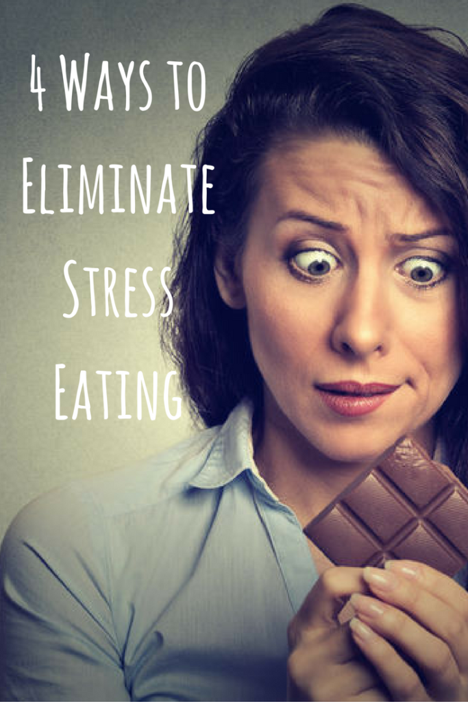 4 Ways to Eliminate Stress Eating