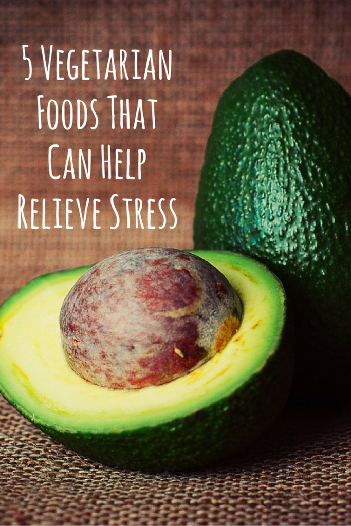 5 Vegetarian Foods That Can Help Relieve Stress