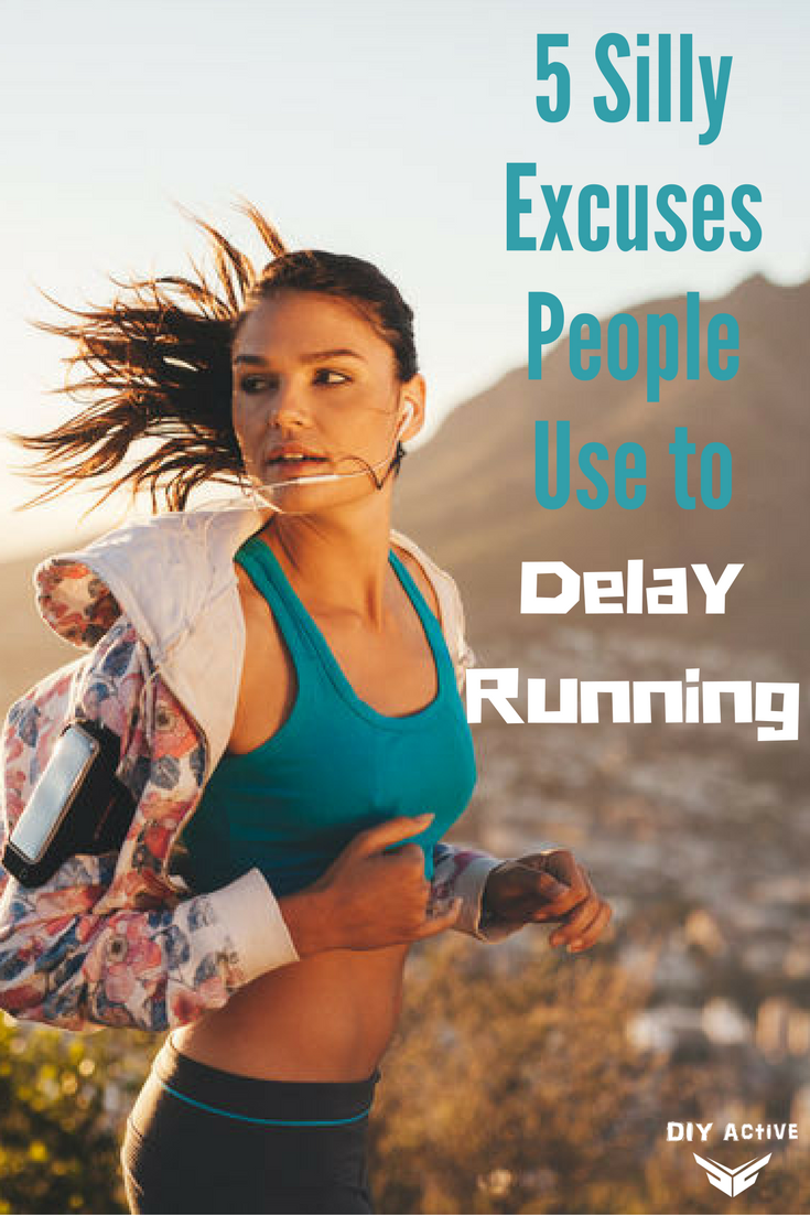 5 Silly Excuses People Use to Delay Running