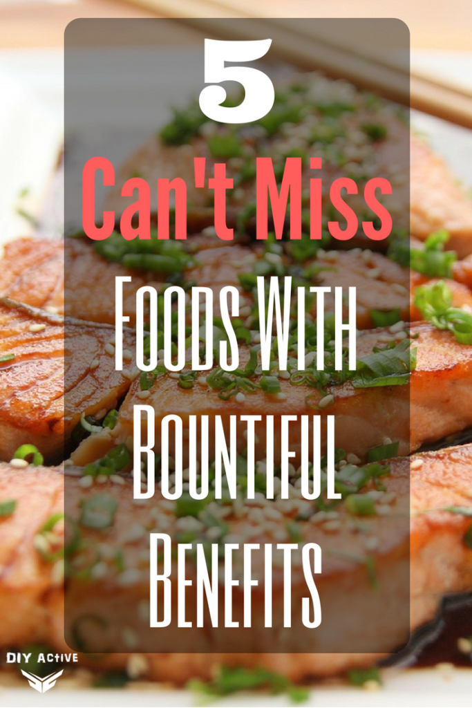 Foods With Bountiful Benefits