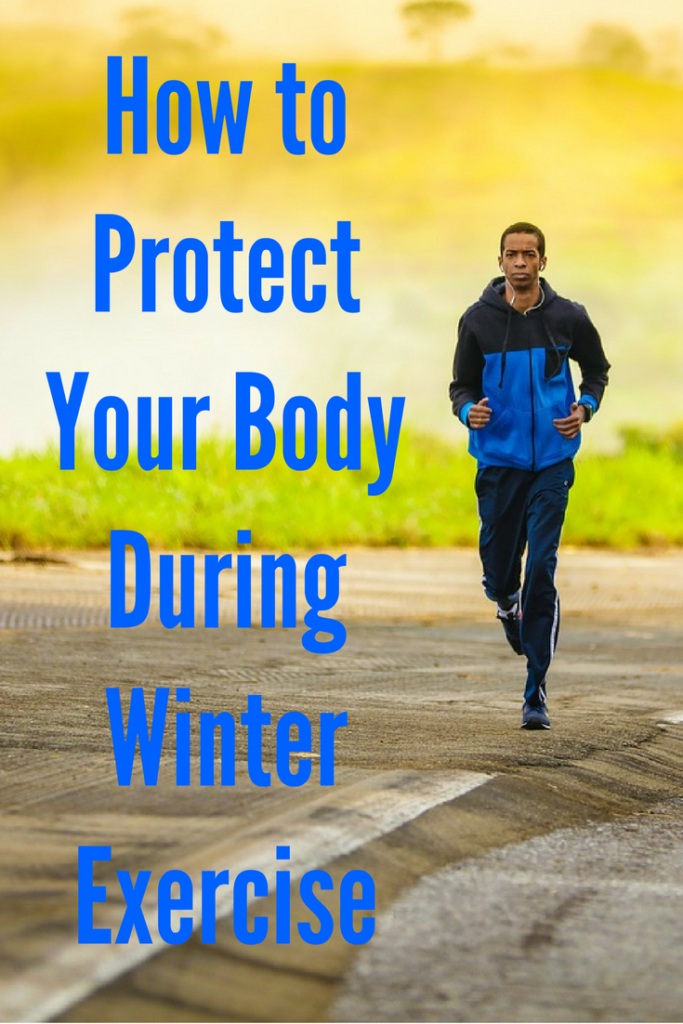 How to Protect Your Body During Winter Exercise