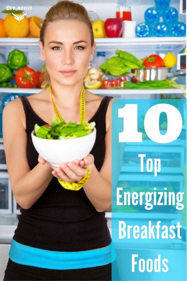 10 amazing breakfast foods that increase your energy diy