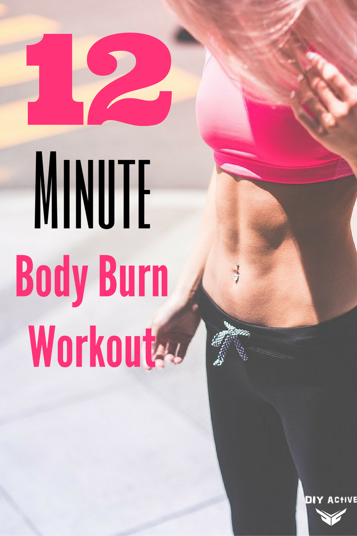 12 Minute Body Burn Workout Diy Active