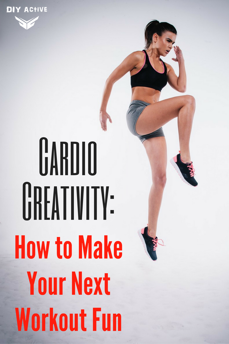 Cardio Creativity How to Make Your Next Workout Fun