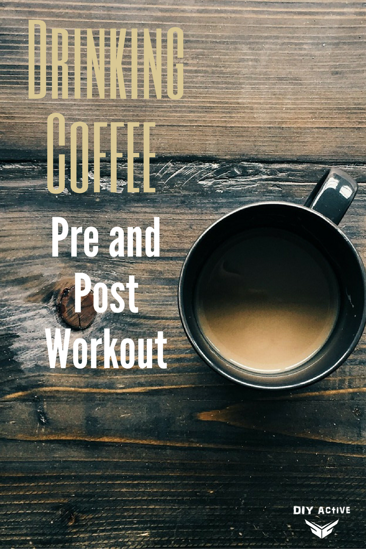 Drinking Coffee Pre and Post Workout