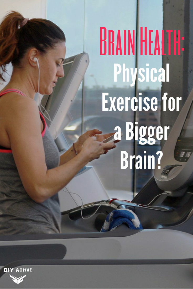 Brain Health: Physical Exercise for a Bigger Brain?