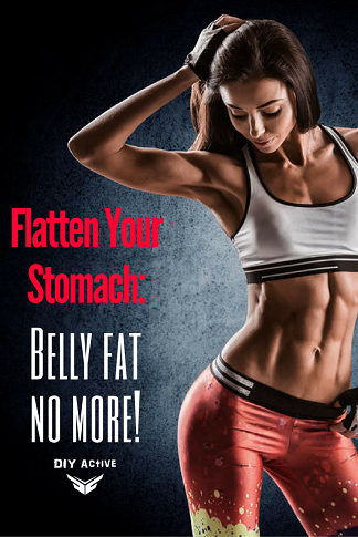 Flatten Your Stomach Belly fat no more!