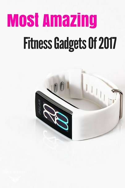 Exploring The Most Amazing Fitness Gadgets Of 2017