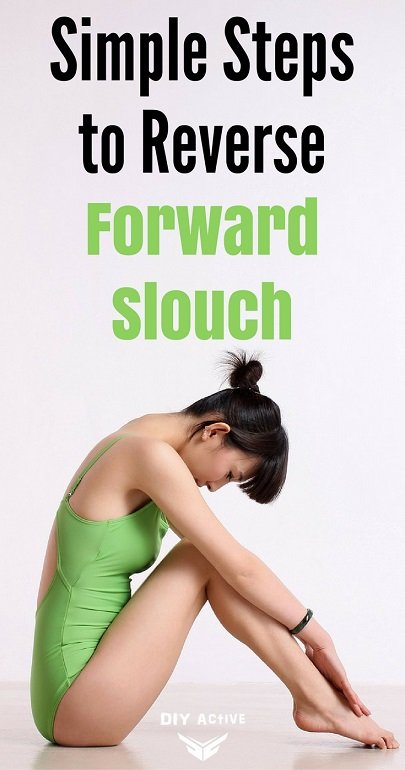 Dangerous Curves: Simple Steps to Reverse the Forward Slouch