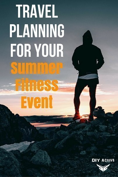 Travel Planning for Your Summer Fitness Event