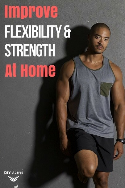 How Anyone Can Improve Flexibility at Home