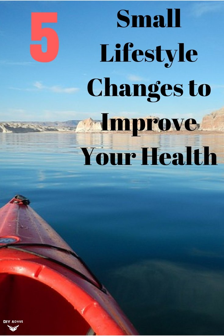 5 Small Lifestyle Changes to Improve Your Health