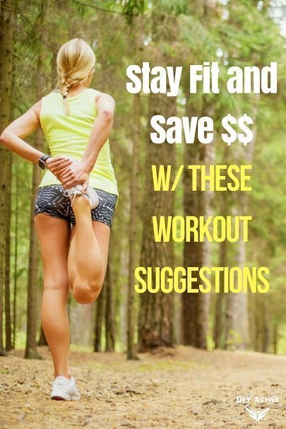 Stay Fit and Save Money With These Workout Suggestions