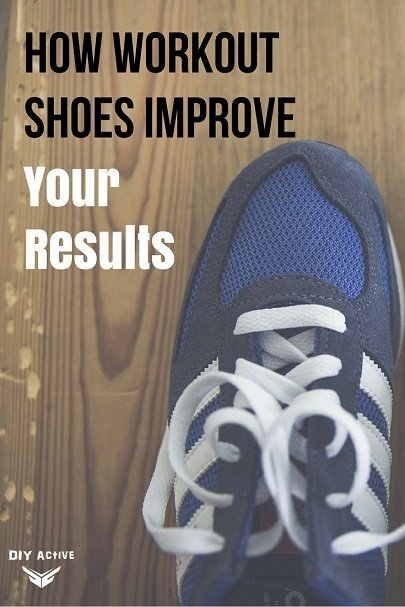 4 Reasons Workout Shoes Will Improve Your Results