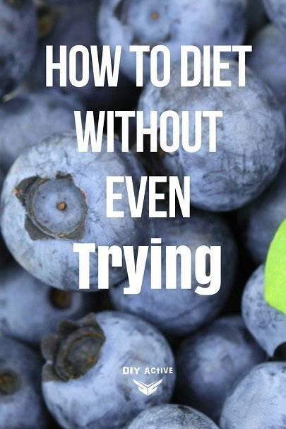 5 Ways to Diet Without Even Trying