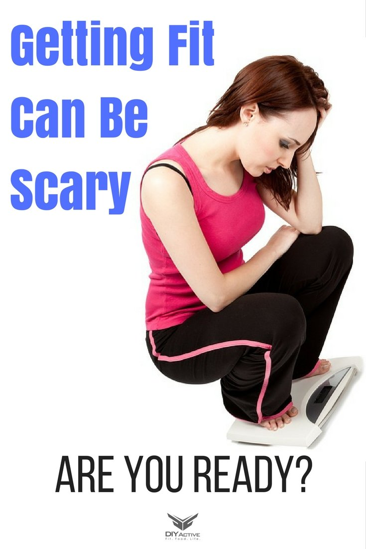 Why Is Getting Fit Scary?