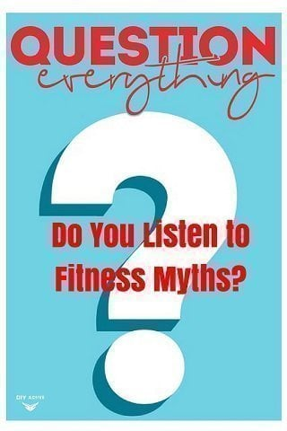 fitness myths, how to, motivation