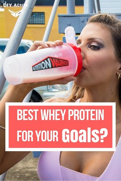 What's The Best Whey Protein For Your Goals