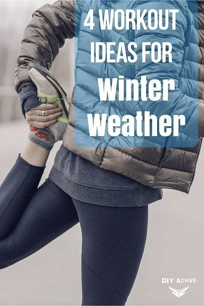 4 Workout Ideas for Winter Weather