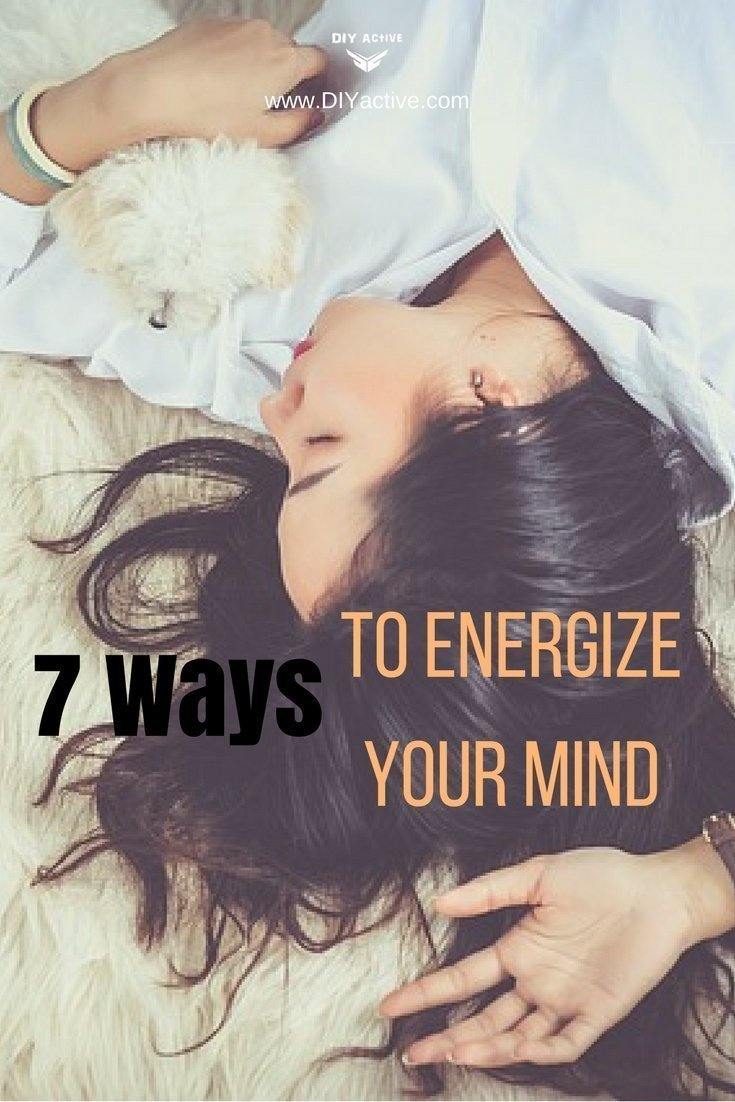 7 Simple Ways to Energize Your Mind