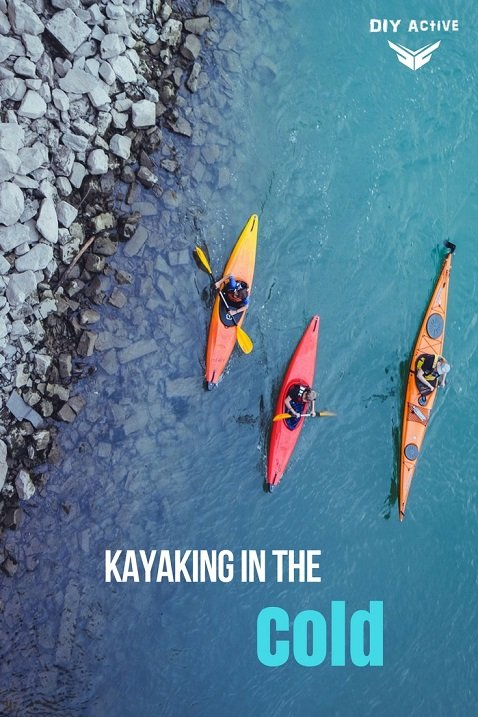 Kayaking in the Cold