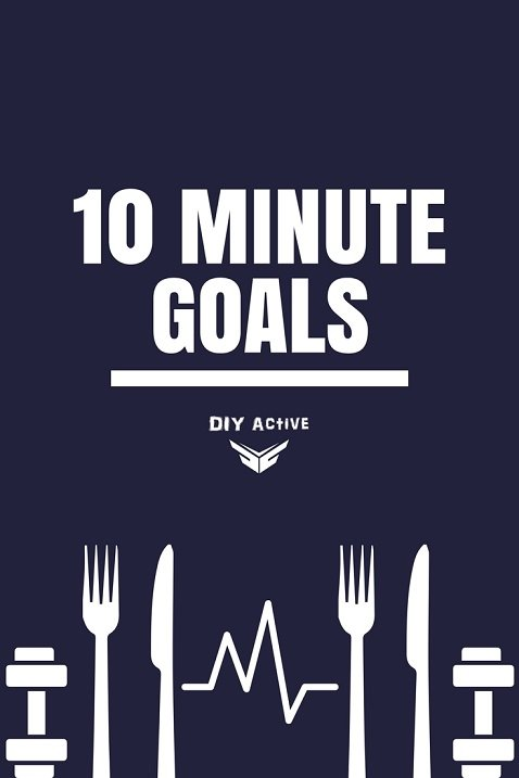 From the Founder 10 minute goals 10 minute goal rule