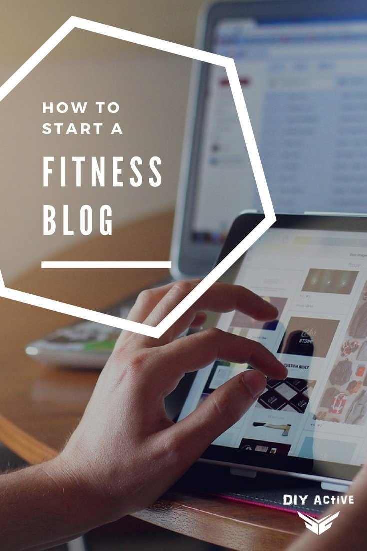 How to Start a Fitness Blog What You Will Need Today