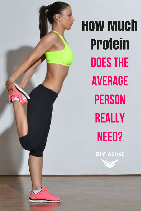 How Much Protein Does The Average Person Really Need